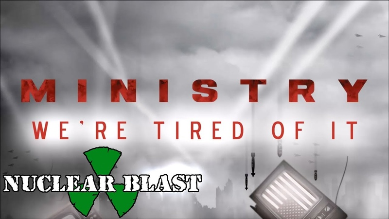 Ministry - We're Tired of It (2018)