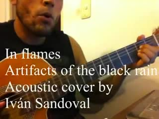 In flames - artifacts of the black rain (acoustic cover)