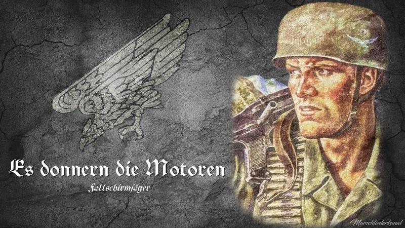 """Fallschirmjägerlied • """"Es donnern die Motoren Liedtext"""
