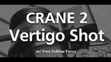 Vertigo Shot Tutorial of ZHIYUN Crane 2 by Josh Morgan