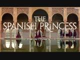 The Spanish Princess (teaser 1)