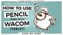Adobe Illustrator Tutorial for Beginners: Wacom Tablet using Pencil