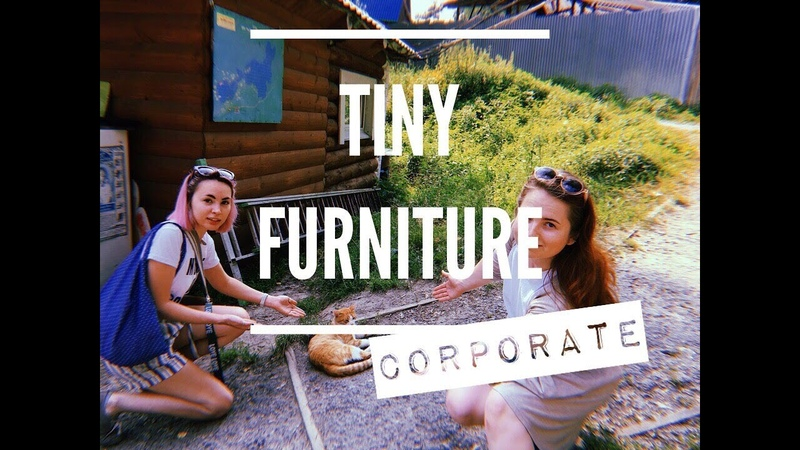 Tiny Furniture Summer Corporate 2018