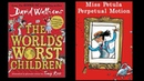 David Walliams The World's Worst Children Miss Petula Perpetual Motion