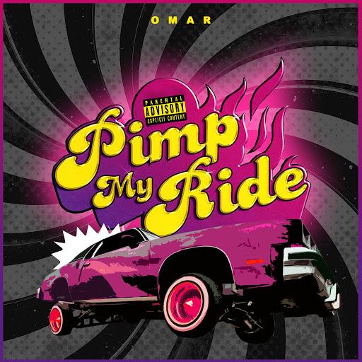 Omar альбом Pimp My Ride