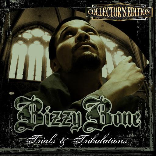 Bizzy Bone альбом Trials & Tribulations (Collector's Edition)