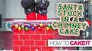 Santa Stuck in a Chimney CAKE!