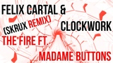 Audiosurf Felix Cartal &amp Clockwork - The Fire ft. Madame Buttons (Skrux Remix)