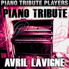 Piano Tribute Players альбом Piano Tribute to Avril Lavigne
