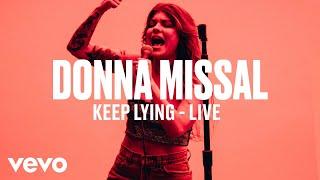 Donna Missal - Keep Lying (Live)   Vevo DSCVR