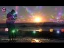 Андрей Тай Река моя 💕 очень душевная музыка 🎵 офигенный клип