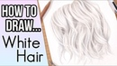 How to Draw White Hair in Colored Pencil | Drawing Platinum/ Light Blonde Hair