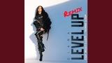 Level Up (feat. Missy Elliott &amp Fatman Scoop) (Remix)