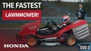 Fastest Lawnmower with Guinness World Records™ Honda Mean Mower reaches 100mph in 6 285 Seconds