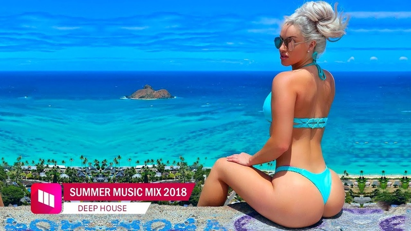 Шикарная подборка/Relax || Summer Mix 2018 - Best Of Deep House Sessions Music Chill Out Mix By Magic