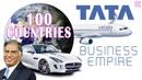 Tata's Business Empire 100 Countries Ratan Tata How big is Tata