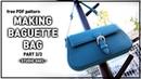 Leather craft bag PDF/Making a baguette bag(Part 3/3)/가죽공예 가방 패턴/바게트백 만들기(Part 3/3)