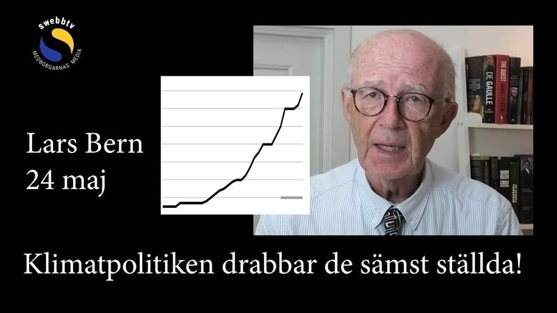 Lars Bern 24 maj Klimatpolitiken drabbar de sämst ställda