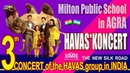 HAVAS guruhi - 3th CONCERT - Milton Public School - AGRA. INDIA - 24.12.2017