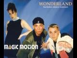 Magic Motion - Wonderland (Radio Edit)