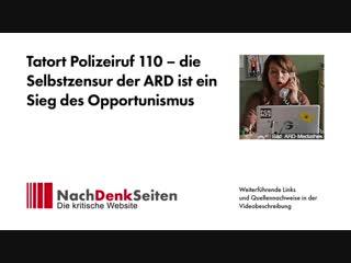 Tatort Polizeiruf 110 – die Selbstzensur der ARD ist ein Sieg des Opportunismus - Jens Berger