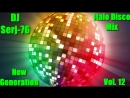 Various Artists Italo Disco New Generation Vol 12 Mix by DJ Serj 76