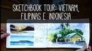 Sketchbook Tour: Vietnam, Philippines and Indonesia