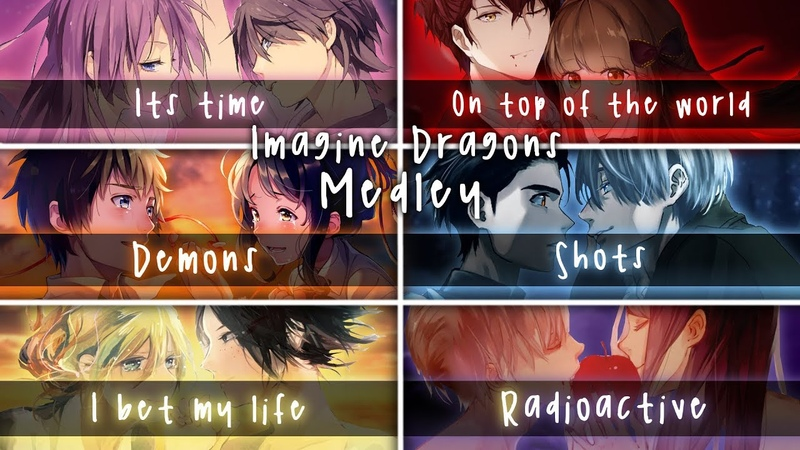 ◤Nightcore◢ ↬ Imagine Dragons Medley [Switching Vocals | Mashup]