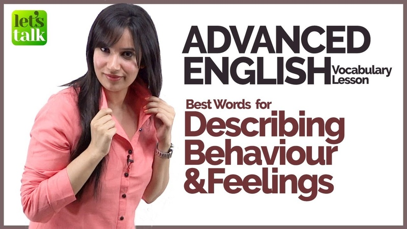 Advanced English Speaking Vocabulary - Study Behaviour Feelings Words - Learn English @ Michelle