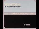Alex Neri And Omid 16B In House We Trust 4 (CD 1 Mixed By Omid 16B)