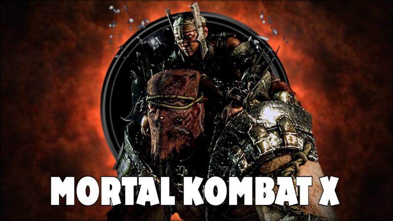 Пробуем гамать на Ферра / Торре в MORTAL KOMBAT X