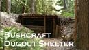Building a bushcraft DUGOUT SHELTER Reupload JustRandomPfusch