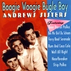 The Andrews Sisters альбом Boogie Woogie Bugle Boy