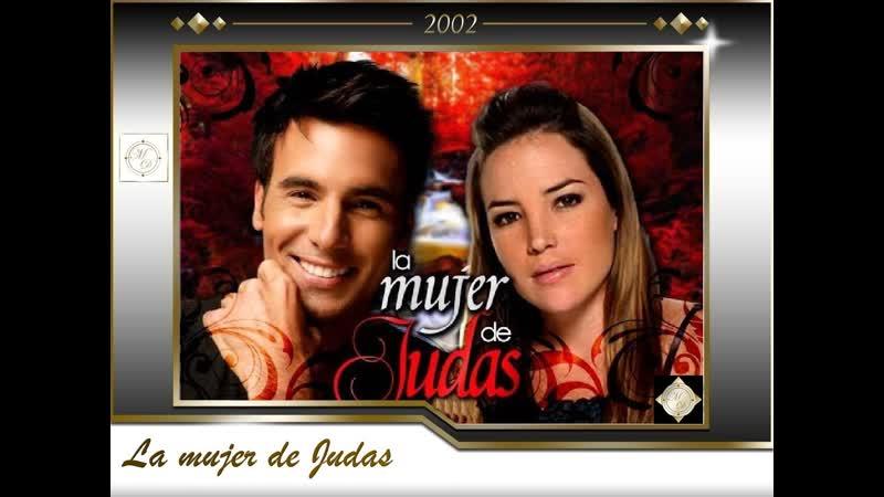 La mujer de Judas RCTV in 2002 Жена Иуды ( Me huele a soledad MDO)