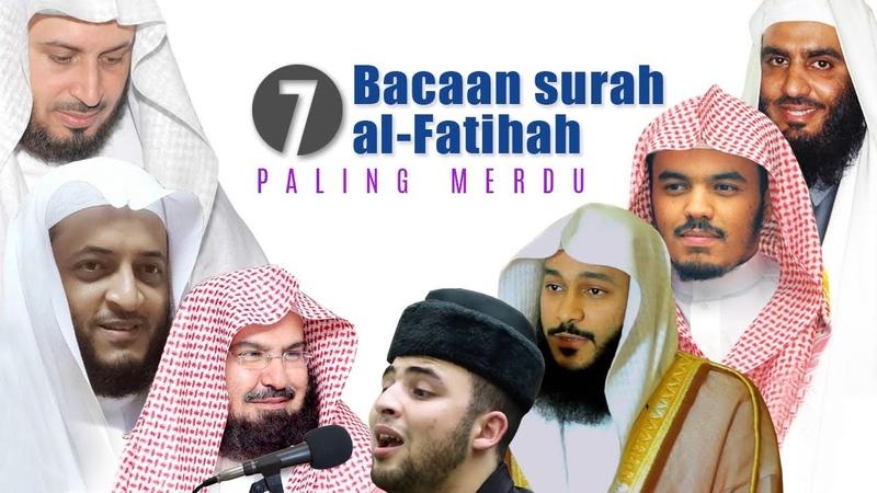 7 bacaan surah al fatihah paling merdu