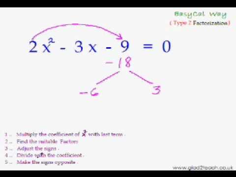 EasyCal 21 - Quadratic Eqn Trick 3 - Faster way of Factorization of Quadratic Eqn Type 2.wmv