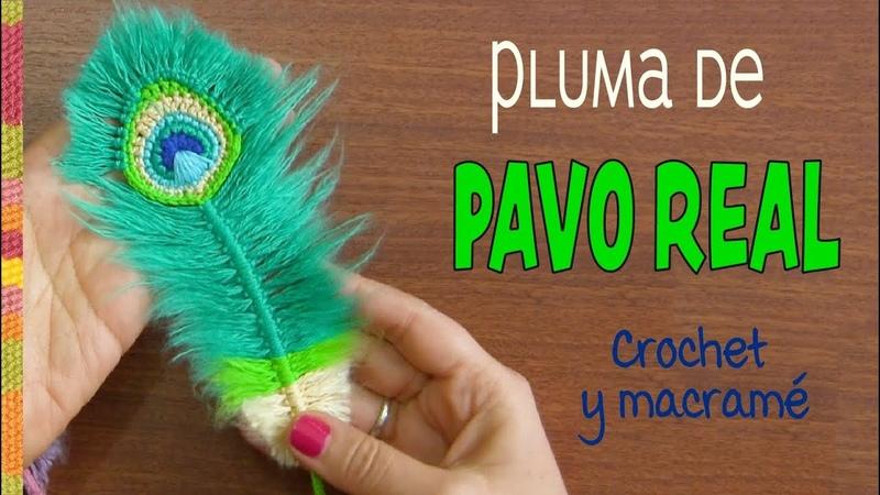 Plumas de Pavo real REVERSIBLES a crochet y macramé English subtitles Peacock feathers