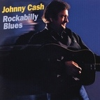 Johnny Cash альбом Rockabilly Blues