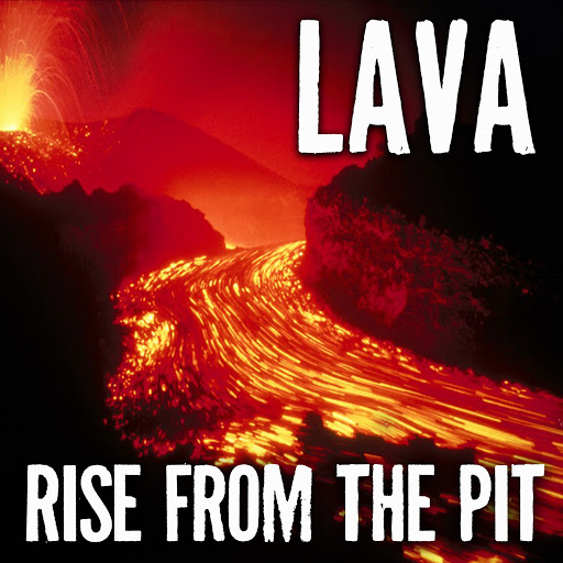 Лава альбом Rise From The Pit