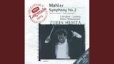 Mahler Symphony No.2 in C minor -