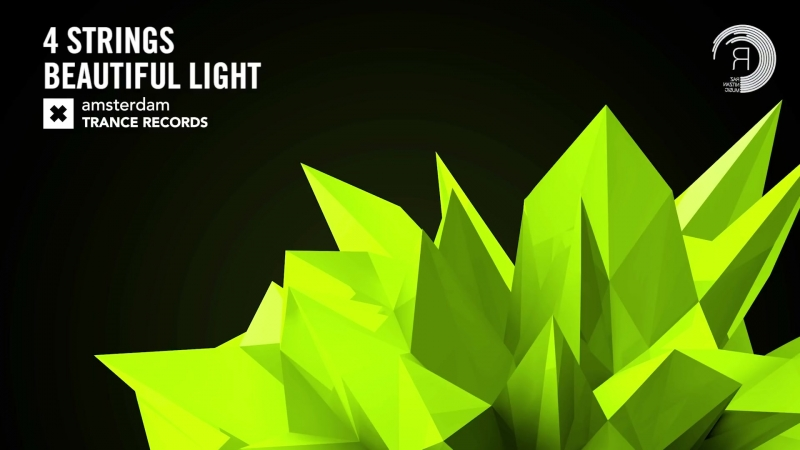 4 Strings - Beautiful Light (Amsterdam Trance)
