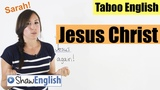 English Bad Words Jesus Christ