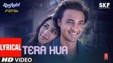 Tera Hua Video Song With Lyrics | Atif Aslam | Loveratri | Aayush Sharma | Warina Hussain |Tanishk B