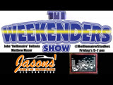The Weekenders Show 5-17-2019 (Back from Vacation)