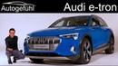 Audi e tron REVIEW Premiere production car all new Audi etron EV Autogefühl