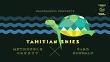 Caro Emerald &amp Metropole Orkest - Tahitian Skies