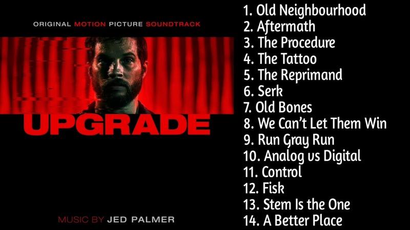 Upgrade movie - Soundtrack Preview - Jed Palmer