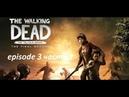 The walking dead the final season episode 3 часть 1