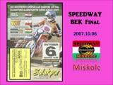 06.10.2007 Speedway European Club Champions Cup Final - Miskolc (HUN)
