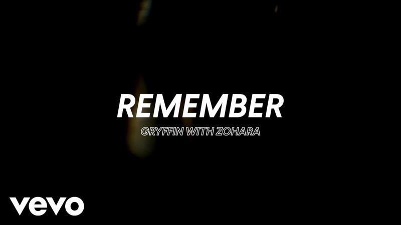 Gryffin with ZOHARA - Remember (Lyric Video)